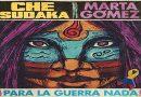 CHE SUDAKA estrena 'Para la guerra nada' junto a MARTA GÓMEZ
